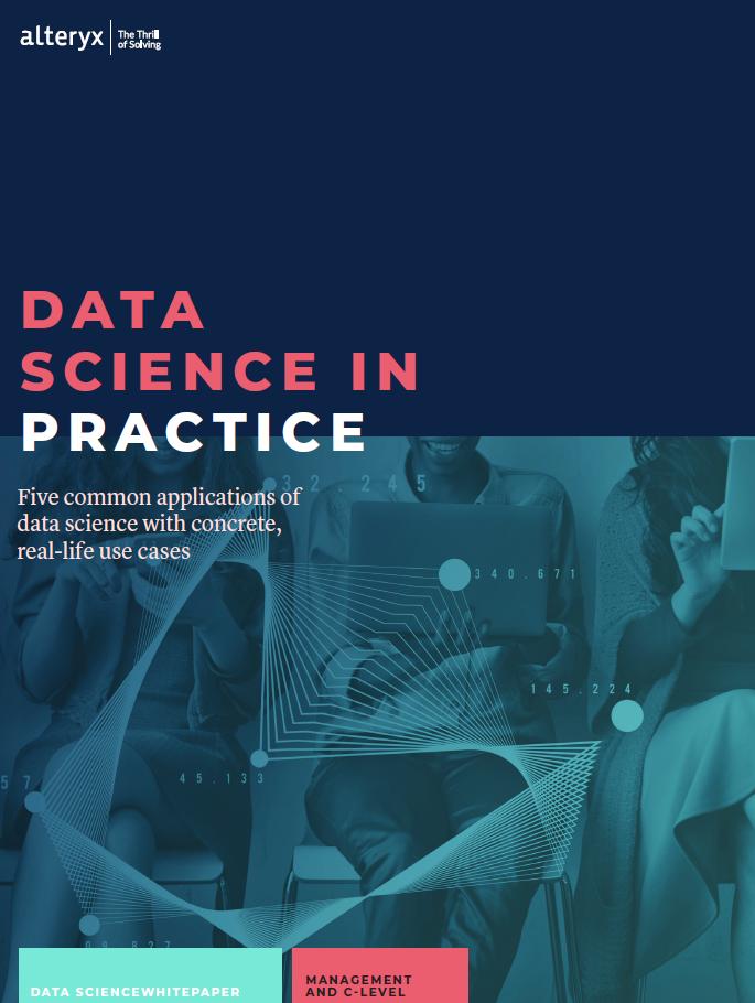 DataScienceinPractice_Whitepaper_Alteryx